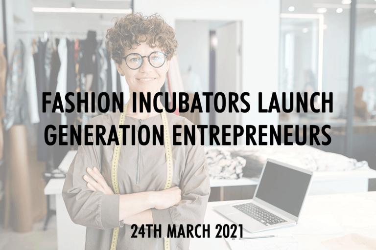 generation-entrepreneurs-maisons-de-mode-fashion-incubators