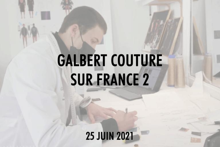 Théo-Galbert-Galbert-Couture-Télématin-Maisons-de-Mode-France-2