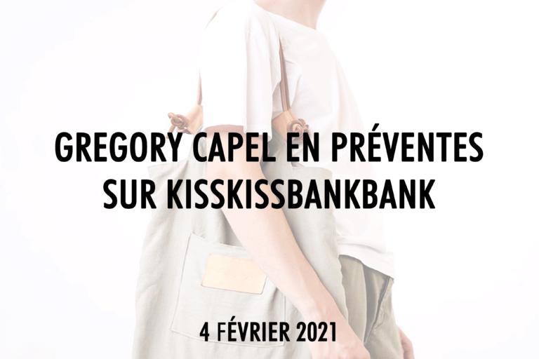 gregory capel préventes kisskissbankbank