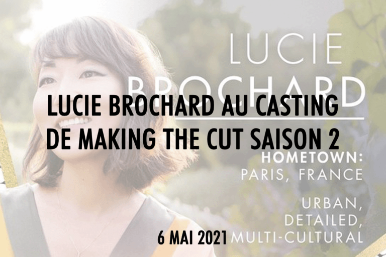 Lucie-Brochard-Making-the-Cut-Maisons-de-Mode
